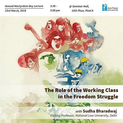 Sudha Bharadwaj on Working class in Freedom struggle